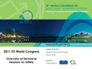 2011 ITS World  Congress Overview of Technical  Sessions on Safety
