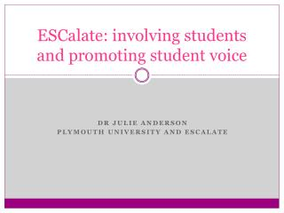 ESCalate: involving students and promoting student voice