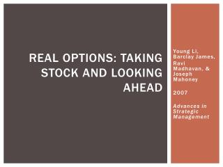 Real Options: Taking Stock and Looking Ahead