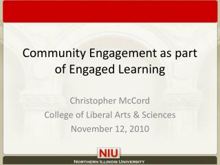 Community Engagement as part of Engaged Learning
