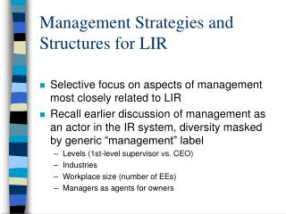 Management Strategies and Structures for LIR
