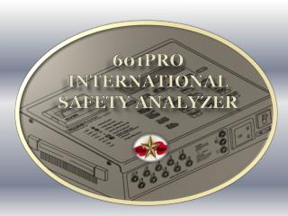601PRO  International  Safety Analyzer