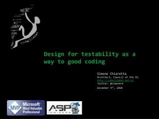 Design for testability as a way to good coding