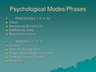 Psychological Modes/Phases