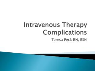 Intravenous Therapy Complications