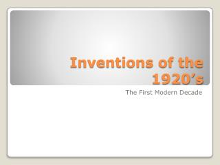 Inventions of the 1920's