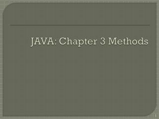 JAVA: Chapter  3 Methods
