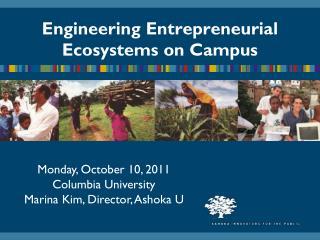 Engineering Entrepreneurial Ecosystems on Campus