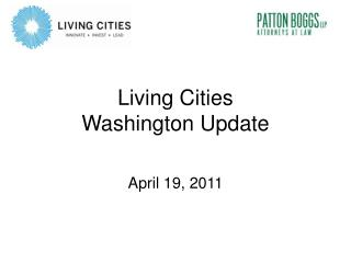 Living Cities Washington Update