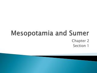 Mesopotamia and Sumer