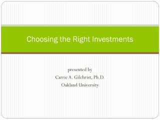 Choosing the Right Investments