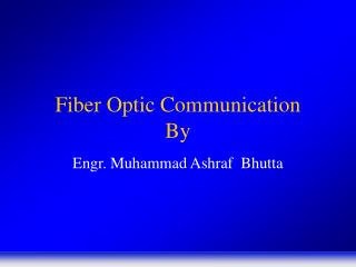 Fiber Optic Communication By