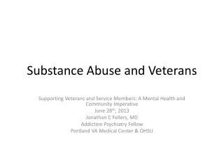 Substance Abuse and Veterans