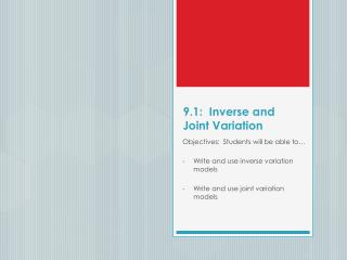 9.1:  Inverse and Joint Variation