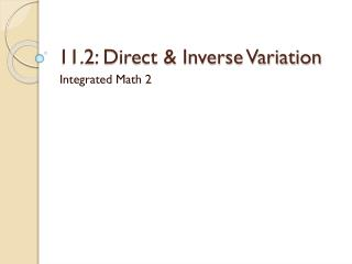 11.2: Direct & Inverse Variation