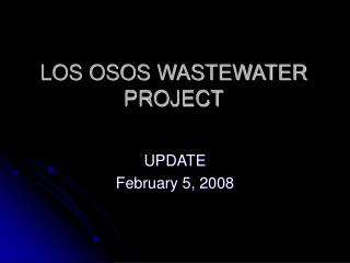 LOS OSOS WASTEWATER PROJECT
