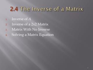 2.4  The Inverse of a Matrix