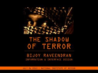 THE SHADOW OF TERROR