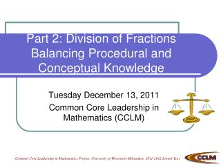 Part 2: Division of Fractions Balancing Procedural and Conceptual Knowledge