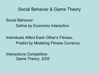 Social Behavior & Game Theory