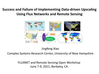 Jingfeng Xiao Complex Systems Research Center, University of New Hampshire