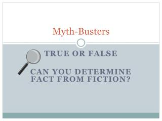 Myth-Busters