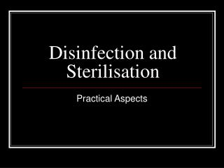 Disinfection and Sterilisation