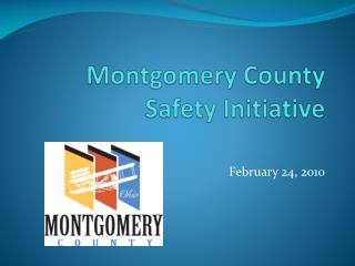 Montgomery County  Safety Initiative
