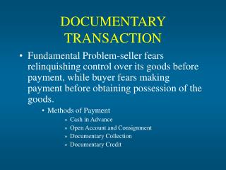 DOCUMENTARY TRANSACTION