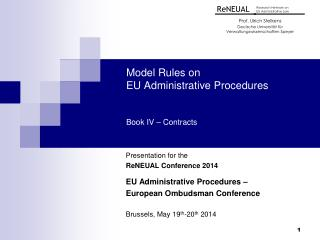 Model Rules on  EU Administrative Procedures  Book IV – Contracts