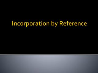 Incorporation by Reference