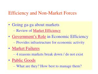 Efficiency and Non-Market Forces