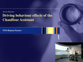 Driving behaviour effects of the Chauffeur Assistant