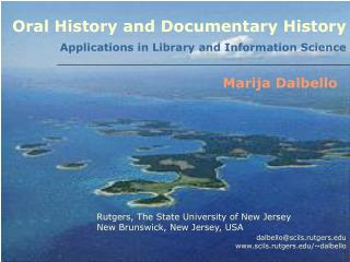 Oral History and Documentary History  Applications in Library and Information Science