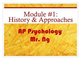 Module #1:  History & Approaches