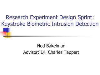 Research Experiment Design Sprint: Keystroke Biometric Intrusion Detection