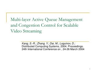 Multi-layer Active Queue Management and Congestion Control for Scalable Video Streaming