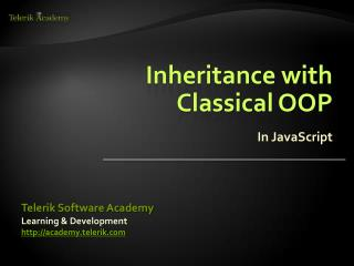 Inheritance with  Classical OOP