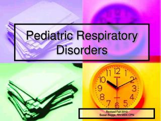 Pediatric Respiratory Disorders