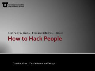 How to Hack People
