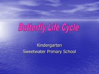 Kindergarten Sweetwater Primary School