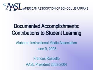 Documented Accomplishments: Contributions to Student Learning