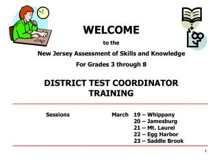 WELCOME to the New Jersey Assessment of Skills and Knowledge For Grades 3 through 8