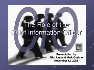 The Role of the  Chief Information Officer