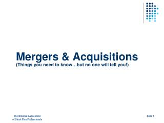 Mergers & Acquisitions (Things you need to know…but no one will tell you!)