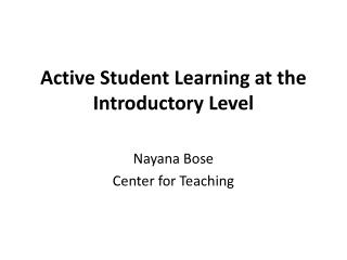 Active Student Learning at the Introductory Level