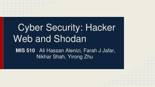 Cyber Security: Hacker Web and Shodan