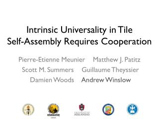 Intrinsic Universality in Tile  Self-Assembly Requires Cooperation