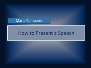 How to Present a Speech