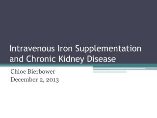 Intravenous Iron Supplementation and Chronic Kidney Disease